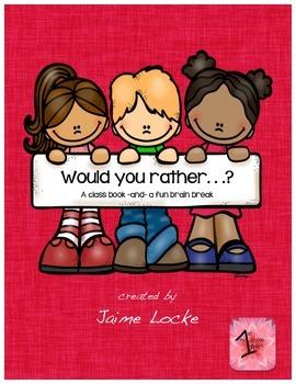 Would You Rather: Class Book & Brain Break