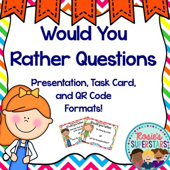 Would You Rather Questions: Presentation, QR Codes, and Ta