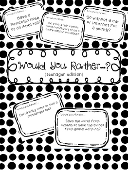 Would You Rather...(teenager edition)