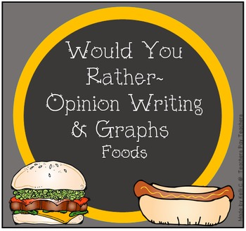 Opinion Writing And Graphing About Food