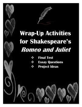 Romeo and Juliet Wrap Up Activities
