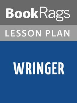 Wringer Lesson Plans