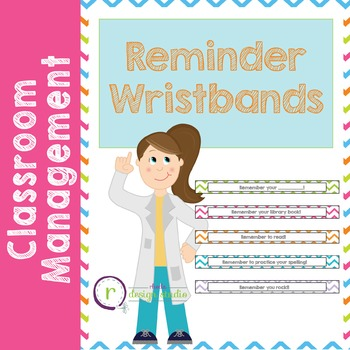 Wristband Reminders Student Notes {Paper Bracelets}