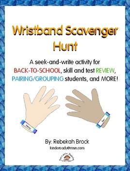 Wristband Scavenger Hunt: A  FREE Seek & Write Activity fo