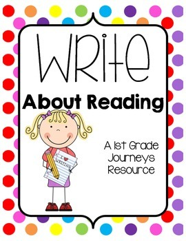 Journeys Write About Reading (Unit 1)