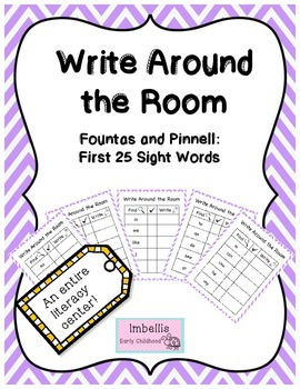 Write Around the Room Fountas and Pinnell 25 Sight Words
