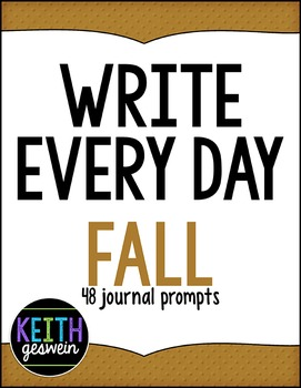 Write Every Day:  48 Journal Prompts (FALL)