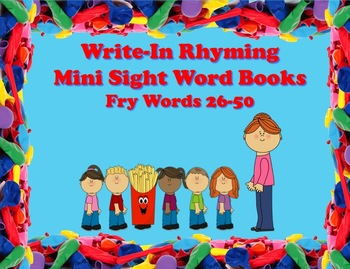 Write-In Rhyming Mini Sight Word Books Fry Words 26-50 Printable