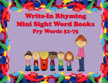 Write-In Rhyming Mini Sight Word Books Fry Words 51-75 Printable