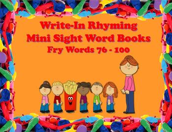 Write-In Rhyming Mini Sight Word Books Fry Words 76-100 Pr