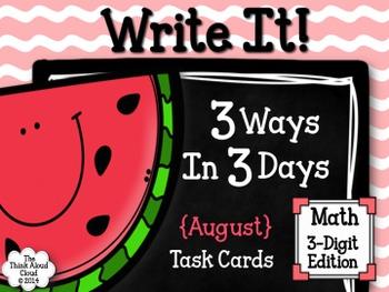 Write It! ~ 3 Ways in 3 Days ~ August Math Task Cards {3-D