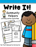 Write It! Community Helpers Writing Center Activities
