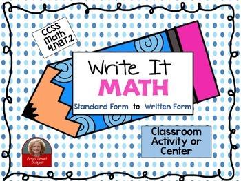 Math Write It: Math CCSS 4.NBT.2 Center