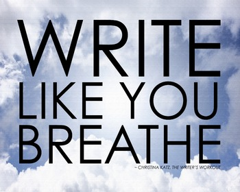 Write Like You Breathe 8 x 10 Classroom Poster