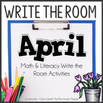Write the Room Math & Literacy - April