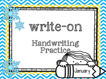 Write-On Handwriting and Sight word practice ( January) (