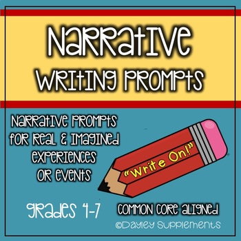 """""""Write On!"""" Narrative Writing Prompts for Real & Imagined"""