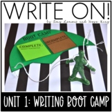 Write On! Unit 1: Boot Camp (Back to School Writing Lesson