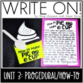 Write On!  Unit Three:  How To Writing/Procedural Writing