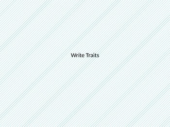 Write Trait Notes and Activities