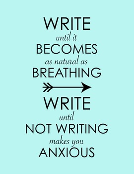 Write Until It Becomes As Natural As Breathing... 8.5 x 11