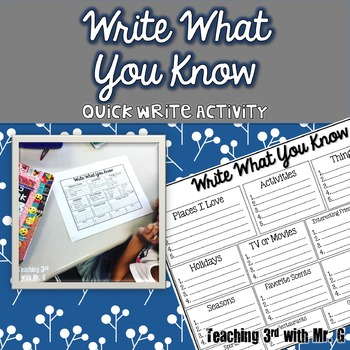 Write  What You Know- A Quick Write Activity for Writer's