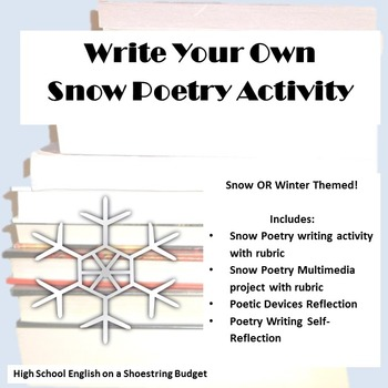 Write Your Own Snow Poetry Writing Assignment & Multimedia