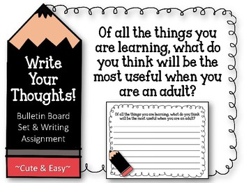 Write Your Thoughts. Bulletin Board Set. Writing Assignmen