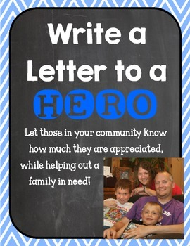 Write a Letter to a HERO! Including Police, Firefighters,