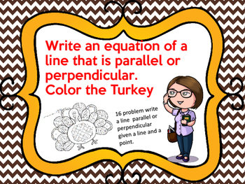 Write an Equation of a line Parallel or Perpendicular