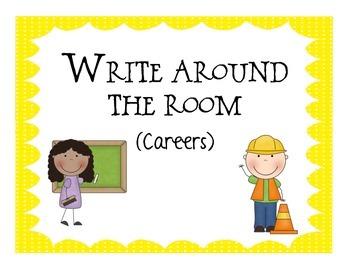 Write around the room: Careers