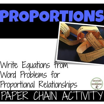Write equations for Proportional Word Problems Paper Chain