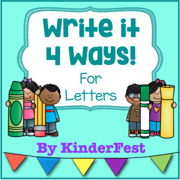 Write it 4 Ways! For Letters
