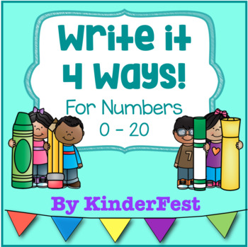Write it 4 Ways! For Numbers 0 - 10
