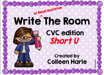 Write (or Read and Draw) the Room/CVC Short U