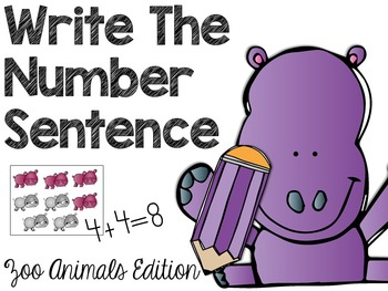 Write the Number Sentence (Zoo Animals Edition)