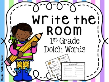 Write the Room:  1st Grade Dolch Sight Words