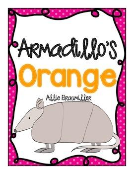 Write the Room: Amazing Words: Armadillo's Orange