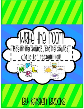 Write the Room (Beginning Sounds, Ending Sounds, and Lette