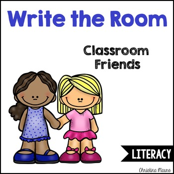 Write the Room - Classroom Friends {Editable}