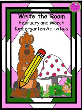 Write the Room February and March Kindergarten Activities