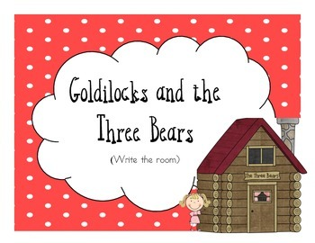 Write the Room - Goldilocks and the three bears