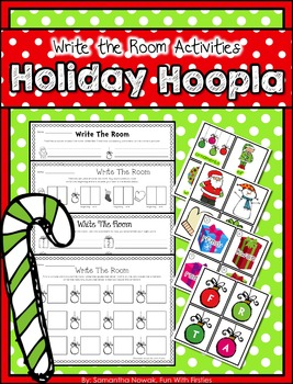 Holiday Hoopla: Christmas Write the Room Literacy Centers
