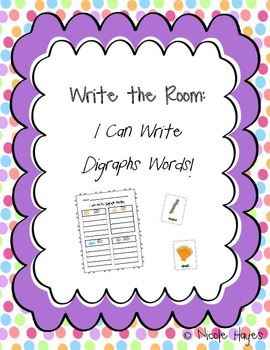 """Write the Room: """"I can Write Digraph Words!"""""""