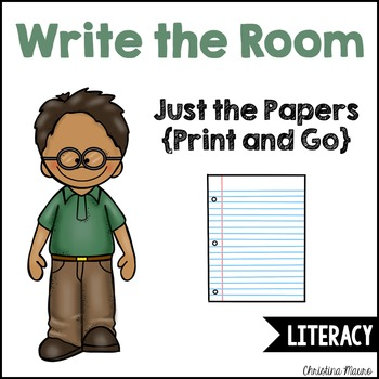 Write the Room - Just the Papers {Print and Go}