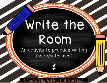 Write the Room:  Quarter Rest