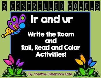 """Write the Room and Roll, Read and Color """"ir and ur"""" { R-Co"""
