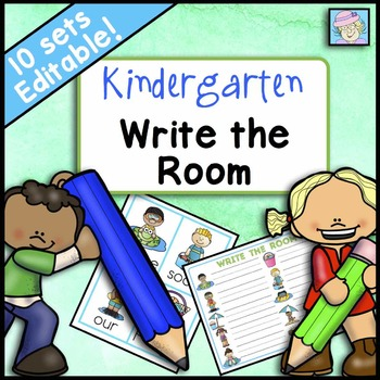 Kindergarten Write the Room for All Year: EDITABLE!
