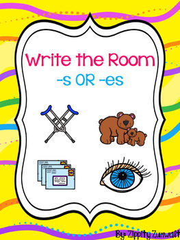 Write the Room: -s OR -es