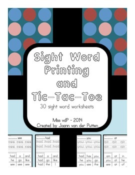 Write the Sight Word and Tic-Tac-Toe (30 Sight Word Worksheets)